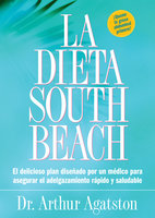 La Dieta South Beach - Arthur Agatston