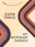 Mit ægteskabs dagbog - Jesper Ewald