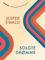 Solgte drømme - Jesper Ewald
