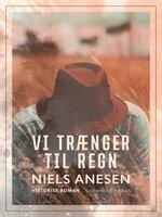 Vi trænger til regn - Niels Anesen