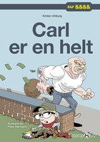Carl er en helt - Kirsten Ahlburg