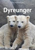 Dyreunger - Marianne Randel Søndergaard