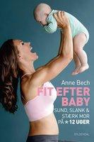 Fit efter baby - Anne Bech