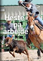 Heste på arbejde - Marianne Randel Søndergaard