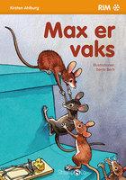Max er vaks - Kirsten Ahlburg