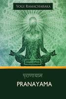 Pranayama - Yogi Ramacharaka