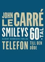 Telefon till den döde - John le Carré