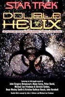 Double Helix Omnibus - Peter David,Christie Golden,Dean Wesley Smith,Michael Jan Friedman,Diane Carey,Esther Friesner,Kristine Kathryn Rusch,John Gregory Betancourt