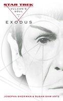 Vulcan's Soul #1: Exodus - Susan Shwartz,Josepha Sherman