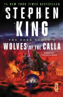 The Dark Tower V: Wolves of the Calla - Stephen King