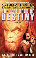 The Left Hand of Destiny Book 1 - Jeffrey Lang,J. G. Hertzler