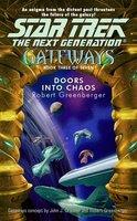 Gateways #3: Doors into Chaos - Robert Greenberger