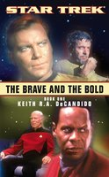 The Brave and the Bold: Book One - Keith R.A. DeCandido