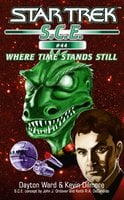 Star Trek: Where Time Stands Still - Kevin Dilmore, Dayton Ward