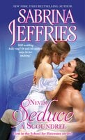 Never Seduce a Scoundrel - Sabrina Jeffries