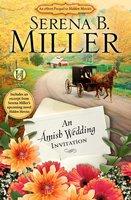 An Amish Wedding Invitation; An eShort Account of a Real Amish Wedding - Serena B. Miller
