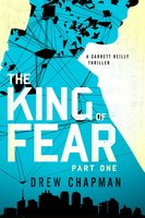 The King of Fear: Part One - Drew Chapman