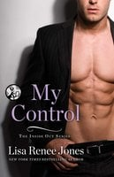 My Control - Lisa Renee Jones
