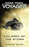 Children of the Storm - Kirsten Beyer