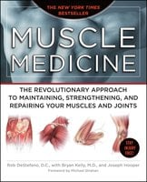 Muscle Medicine - Rob DeStefano, Joseph Hooper