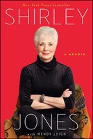Shirley Jones: A Memoir - Shirley Jones