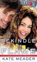 Rekindle the Flame - Kate Meader