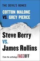 The Devil's Bones: Cotton Malone vs. Gray Pierce