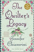 The Quilter's Legacy - Jennifer Chiaverini