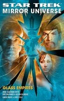 Star Trek: Mirror Universe: Glass Empires - Kevin Dilmore,Dayton Ward,David Mack,Greg Cox,Mike Sussman