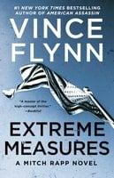 Extreme Measures - Vince Flynn