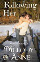 Following Her - Melody Anne