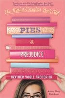 Pies & Prejudice - Heather Vogel Frederick