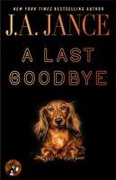 A Last Goodbye - J.A. Jance