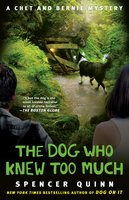 The Dog Who Knew Too Much - Spencer Quinn