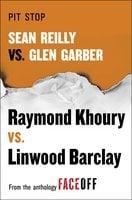 Pit Stop: Sean Reilly vs. Glen Garber - Raymond Khoury,Linwood Barclay