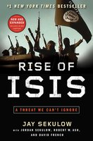 Rise of ISIS: A Threat We Can't Ignore - Jay Sekulow