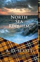 North Sea Requiem - A. D. Scott