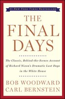 The Final Days - Bob Woodward, Carl Bernstein