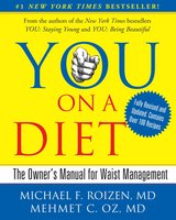 YOU: On A Diet Revised Edition: The Owner's Manual for Waist Management - Michael F. Roizen, Mehmet Oz