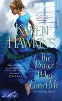 The Prince Who Loved Me - Karen Hawkins