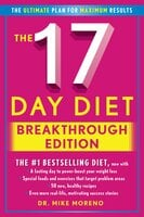 The 17 Day Diet Breakthrough Edition - Dr. Mike Moreno