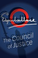 The Council Of Justice - Edgar Wallace