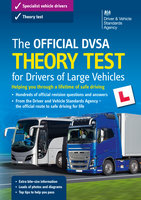 The Official DVSA Theory Test for Drivers of Large Vehicles (14th edition) - DVSA The Driver and Vehicle Standards Agency