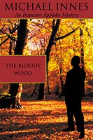 The Bloody Wood - Michael Innes