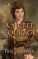 A Secret Courage - Tricia Goyer