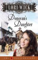 Donovan's Daughter - Lori Wick