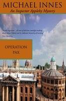 Operation Pax - Michael Innes