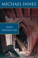 From London Far - Michael Innes