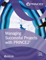 Managing Successful Projects with PRINCE2 2017 Edition - AXELOS AXELOS