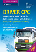 Driver CPC – the official DVSA guide for professional goods vehicle drivers - DVSA The Driver and Vehicle Standards Agency